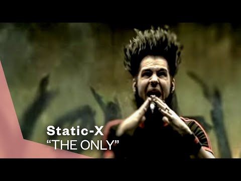 Static-X - The Only (Video)
