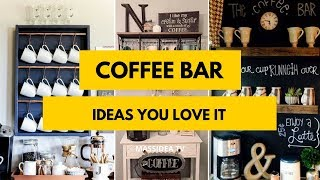 70+ Awesome Coffee Bar Ideas Will Make You Love It