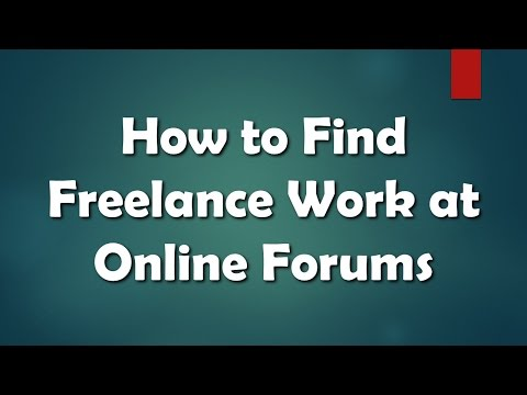 How to Find Freelance Work at Online Forums