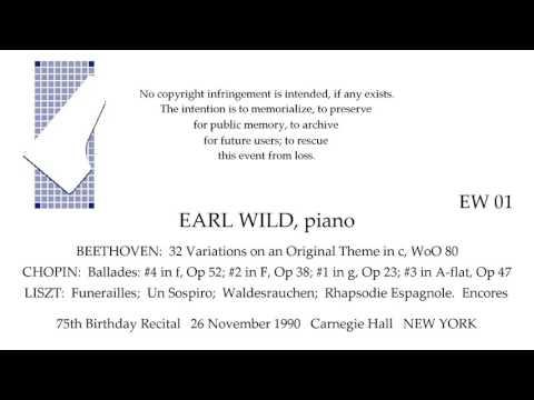 BEETHOVEN CHOPIN LISZT  Earl Wild, 75th Birthday Piano Recital 26 November 1990 NEW YORK