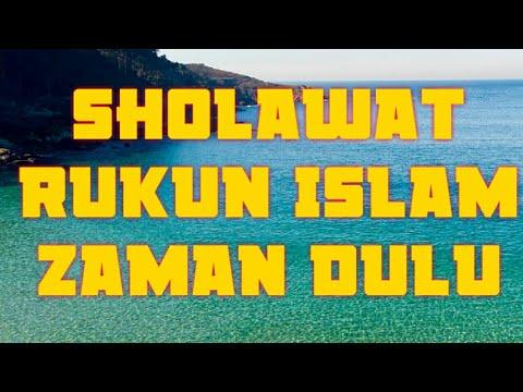 Sholawat Jawa Rukun Islam Zaman Dulu Sebelum Sholat