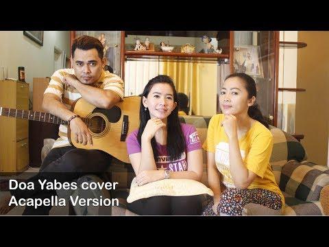 Doa Yabes acapella Cover Lagu Rohani Kristen Terbaru 2017 - Rachel mutiara