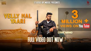 Velly Nal Yaari : Love Mand : Full Song : Status Up Music : New Punjabi Song 2019