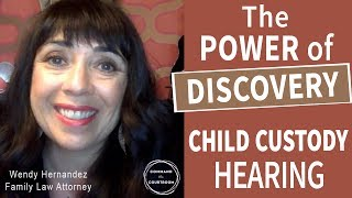 The Power of Discovery Depositions in Child Custody