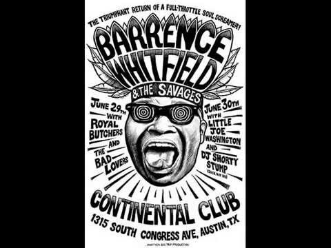 Barrence Whitfield & the Savages - Go Ahead And Burn