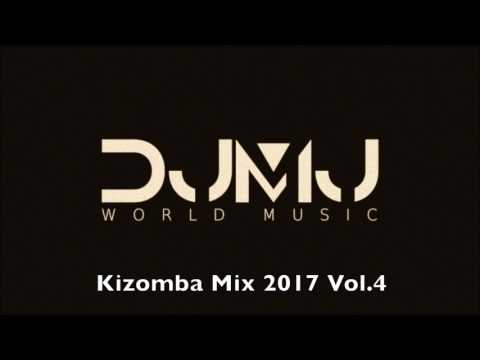 Dj Mj - Kizomba Mix 2017 Vol 4