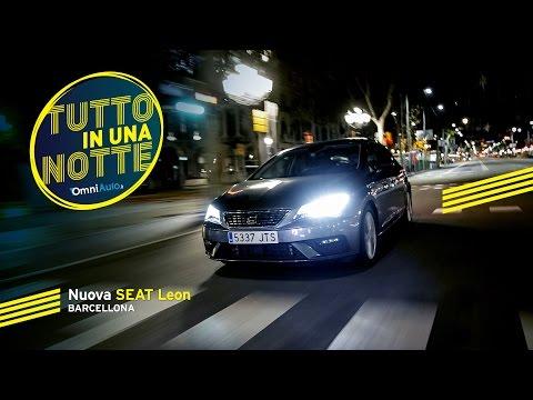 Nuova SEAT Leon | La prova a Barcellona | Tutto in una notte