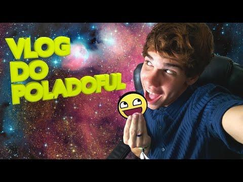 vlog-do-poladoful