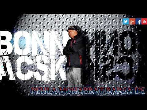 Bonniac SK - Pehla ye pehla - Sawan aaya (NEW UK DESI HIT DECEMBER 2014)