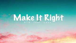 Baixar BTS - Make It Right (feat. Lauv) Lyrics