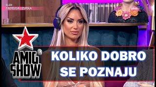 Koliko Dobro Se Poznaju - Iva Grgurić i Filip Đukić (Ami G Show S13)