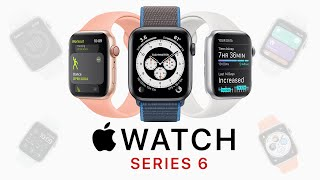 Apple Watch Series 6: Everything we know