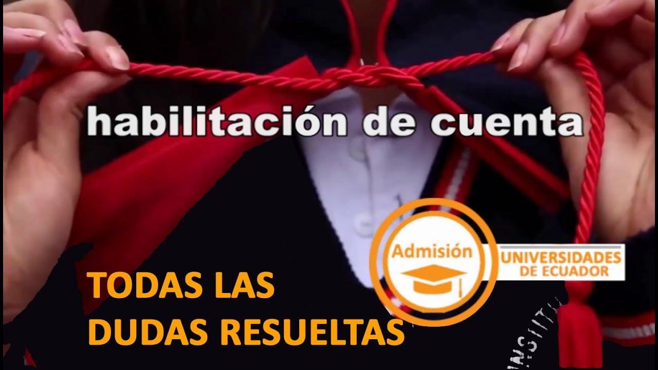 Habilitación de Cuenta Senescyt 2020 - Examen de Admisión Educación Superior 2do semestre.