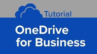 OneDrive for Business Tutorial