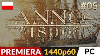Anno 1800 PL ⛵️ #5 (odc.5)  Wersja HD rano | Gameplay po polsku