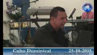 EVANGELISTA MAXWEL RODRIGUEZ . IGLESIA CENTRAL CAMINO DE SANTIDAD NICARAGUA 25-10-2015