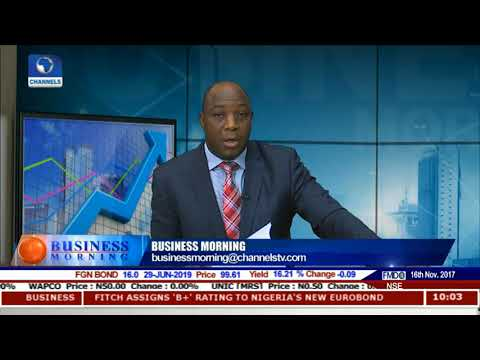 Fitch Assigns Pre-offer 'B+' Rating To Nigeria's New Eurobond Pt.1 |Business Morning|