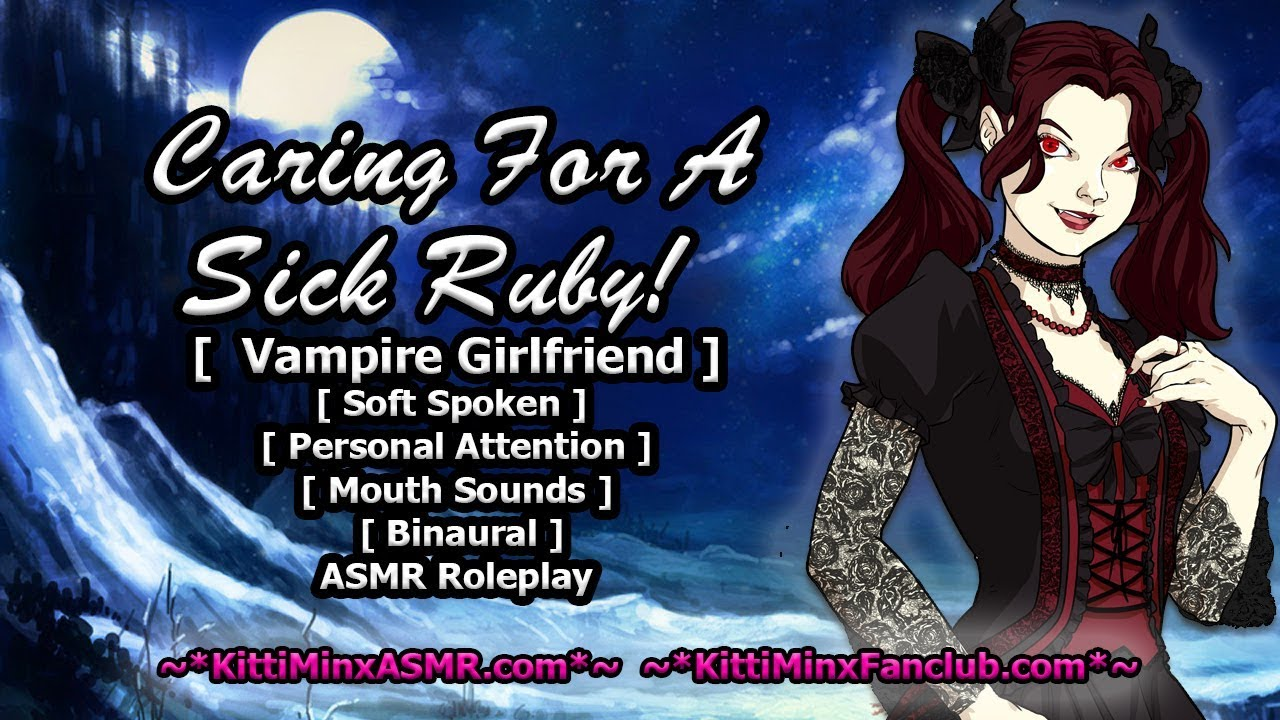 Kitti Minx ASMR - Caring For A Sick Ruby! ( Vampire Girlfriend ) Audio Roleplay
