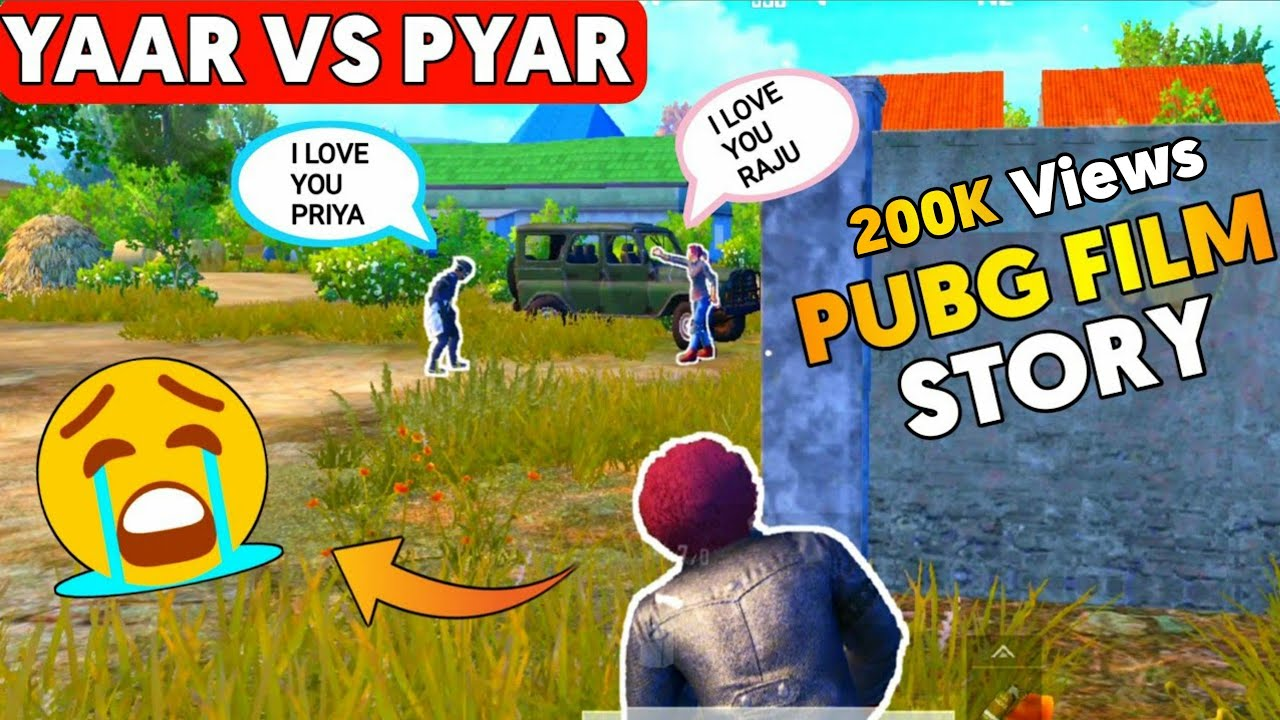 PUBG Mobile Yaar vs Pyar Story   Pubg Mobile Short Film