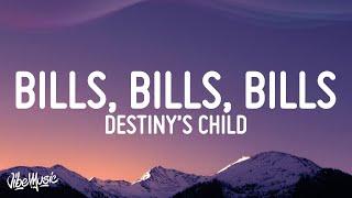 Destiny's Child - Bills, Bills, Bills (Lyrics)