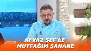 Ayvaz Şef'le Mutfağım Şahane - 16 Mart 2020