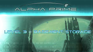 Alpha Prime - Walkthrough - Level 3