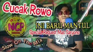 DJ Cucak Rowo enak PoL (By Renno Slow Mix)