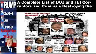 A Complete List of DOJ and FBI Corruptors and Criminals Destroy
