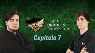 [LBP] Liga de Bronces Profesional - Capítulo 7