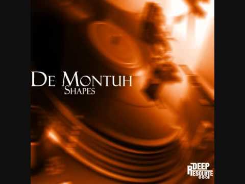 Shapes (Main Mix) - De Montuh