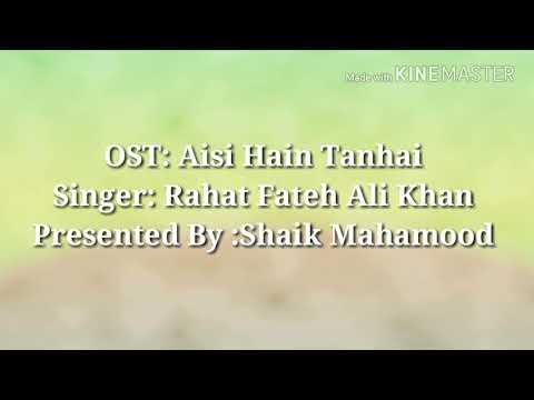 Aisi Hain Tanhai OST / Rahat Fateh Ali Khan / Lyrics
