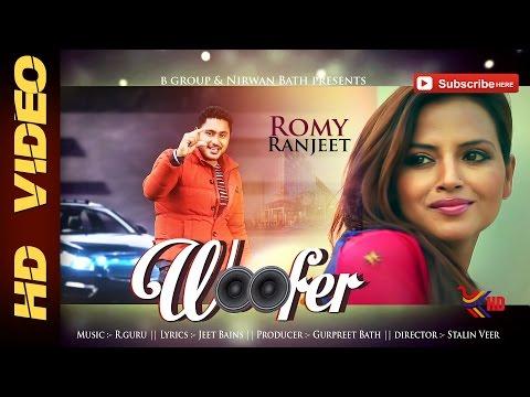 Woofer   Romy Ranjeet   New Romantic Punjabi Song 2016   Official Full Video HD