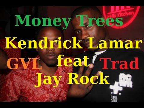Kendrick Lamar feat Jay Rock - Money Trees Traduction Française