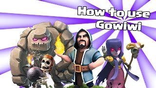 Clash of Clans: Gowiwi attack strategy guide for th10 (Ep. 1)