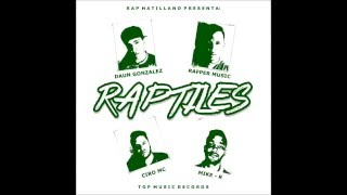 Rafper Music - Raptiles ft Daun Gonzalez, Ciro Mc Y Mike - R
