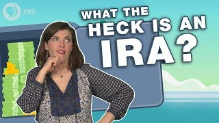 What The Heck Is an IRA?