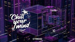 Kesh Ft. NEVRMIND - Skyline [ChillYourMind Release]
