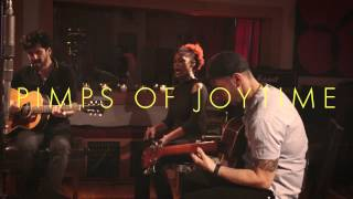 Pimps of Joytime  - Mud (Live Acoustic Version)