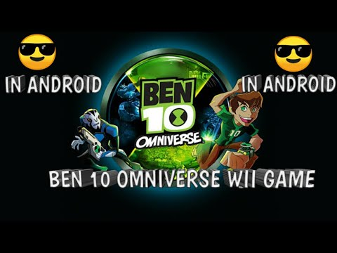 HOW TO DOWNLOAD BEN 10 OMNIVERSE WII GAME FOR ANDROID FREE 💯%WORKING