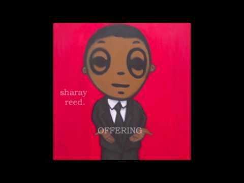 Sharay Reed- Offering (Full album w/credits)