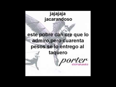 Porter Xoloitzcuintle Chicloso Letra