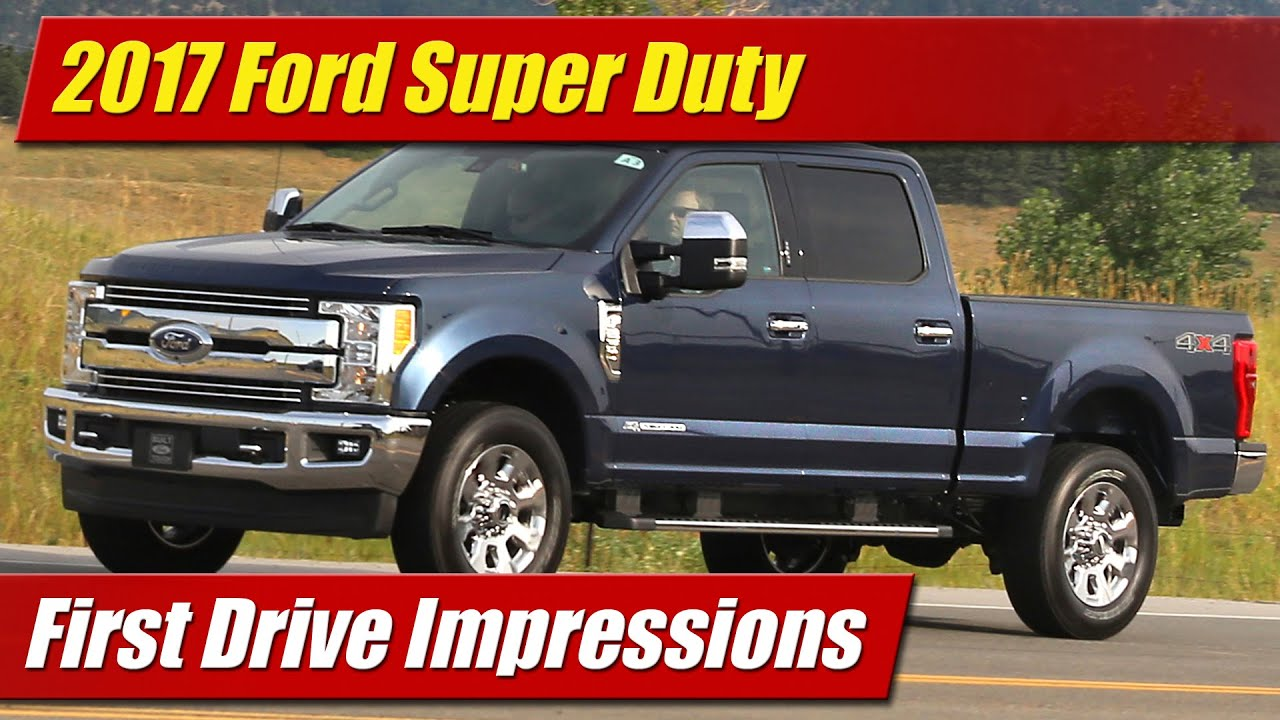 Perfect 2017 Ford Super Duty First Drive Impressions  YouTube