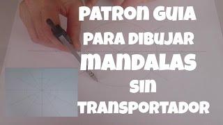 Patron guia para dibujar mandalas sin transportador/Pattern guide to draw mandala without protractor