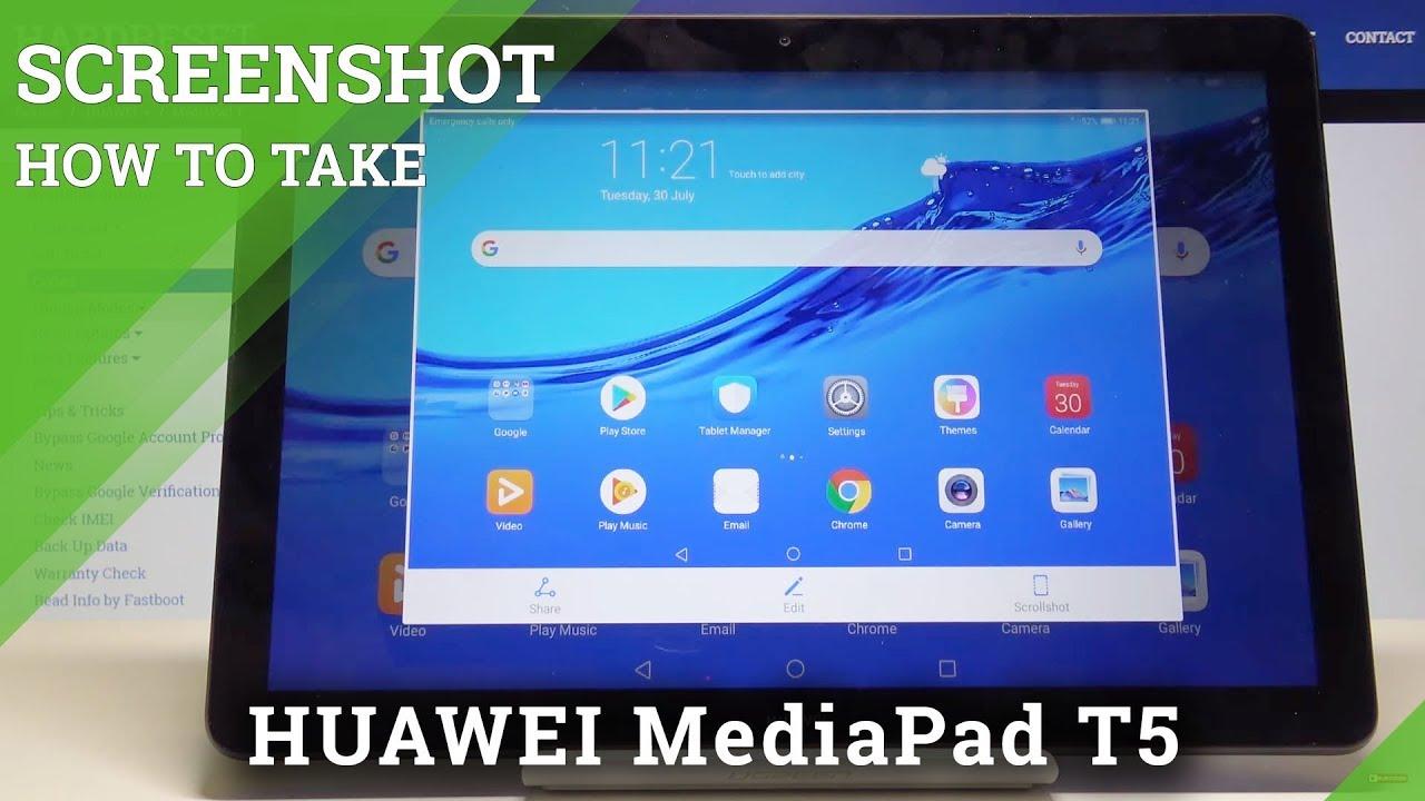 How to Take Screenshot in HUAWEI MediaPad T5 - Grab Screen