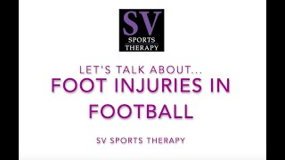 Lisfranc Injury in Football | What is it? and Rehabilitation