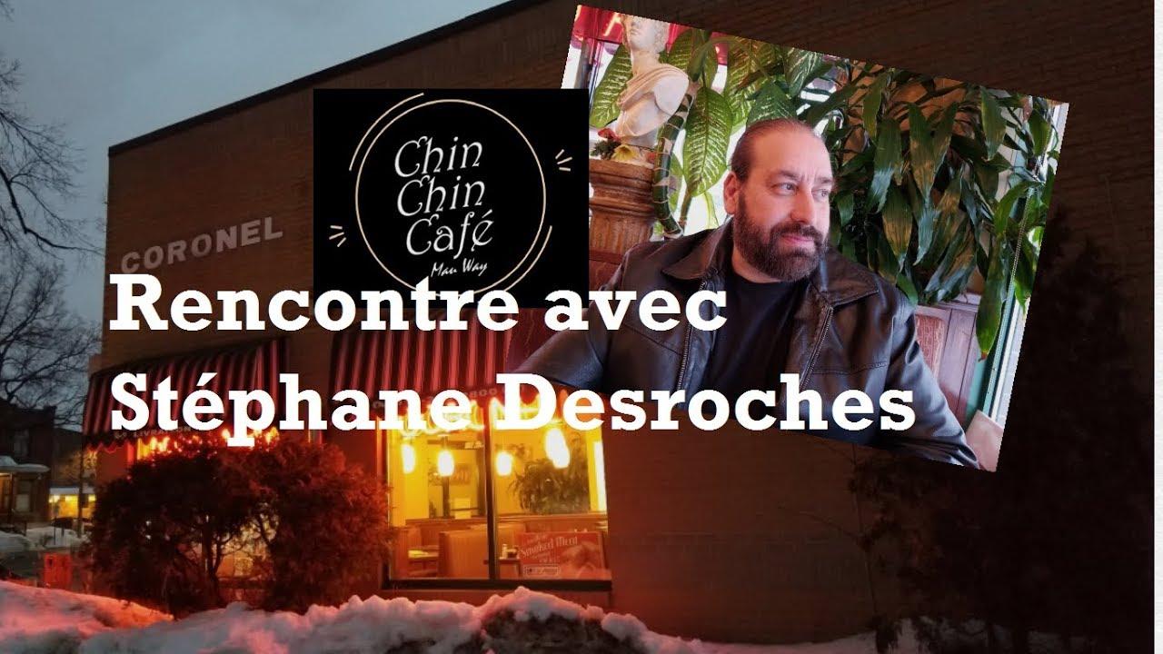 Rencontre avec Stéphane Desroches... ccc#39