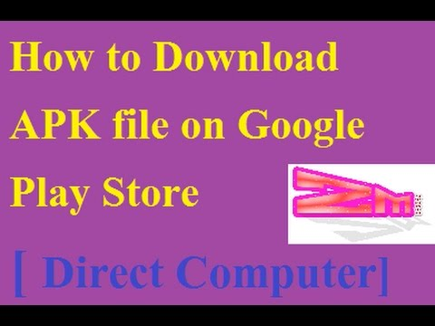 How to Download APK file on Google Play Store I Direct Computer☑️