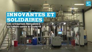 France : ces entreprises innovantes et solidaires qui luttent contre le Covid-19