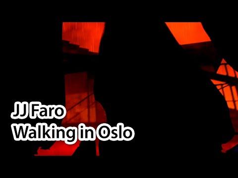 JJ FARO - WALKING IN OSLO