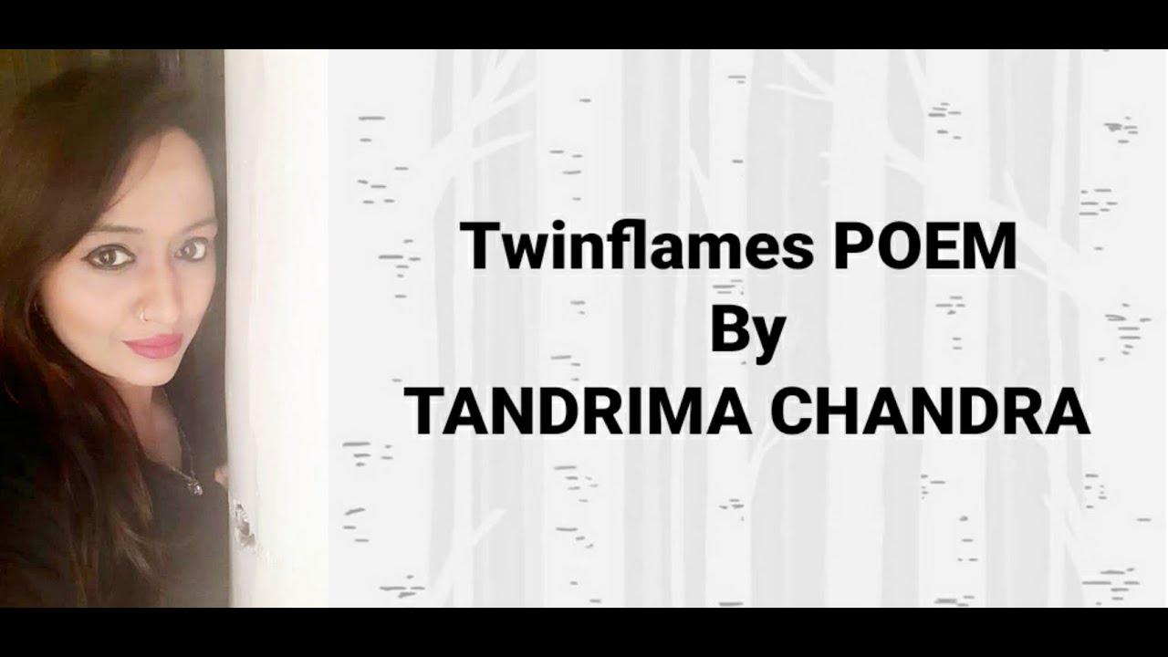 CELEBRATING SOUL TANDRIMA SHARMA(TWINFLAMES POEM)